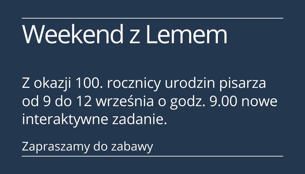 Rok Lema - zadania interaktywne ze znajomości utworów Stanisława Lema oraz jego życia